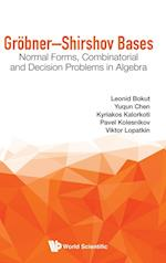 Grobner-shirshov Bases: Normal Forms, Combinatorial And Decision Problems In Algebra
