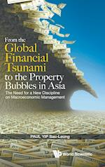 From the Global Financial Tsunami to the Asset Bubbles in Asia