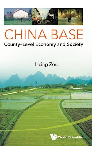 China Base: County-level Economy And Society