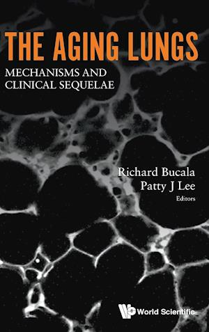 Aging Lungs, The: Mechanisms And Clinical Sequelae