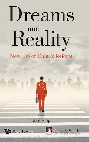 Dreams And Reality: New Era Of China's Reform