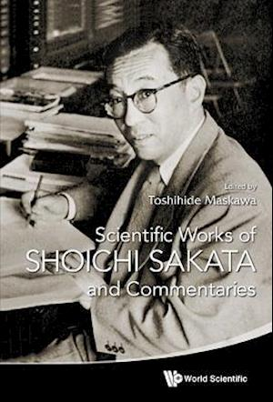 Scientific Works of Shoichi Sakata and Commentaries