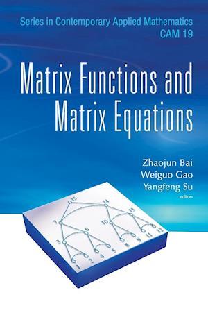 Matrix Functions and Matrix Equations