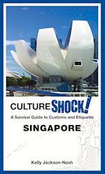 Cultureshock! Singapore (Culture Shock)