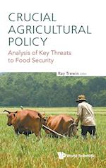 Crucial Agricultural Policy