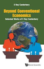 Beyond Conventional Economics: Selected Works of E Ray Canterbery af E. Ray Canterbery