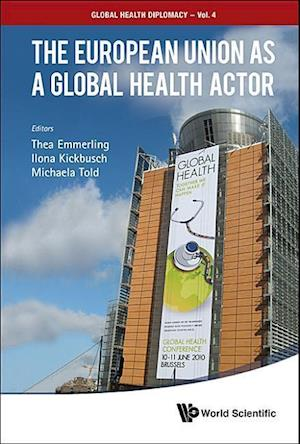European Union As A Global Health Actor, The