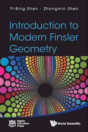 Bog, paperback Introduction to Modern Finsler Geometry af Yi-Bing Shen