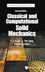 Classical and Computational Solid Mechanics (Advanced Series in Engineering Science, nr. 2)