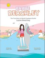 Brave Beachley: The True Story Of World Champion Surfer Layne Beachley af Chloe Chick