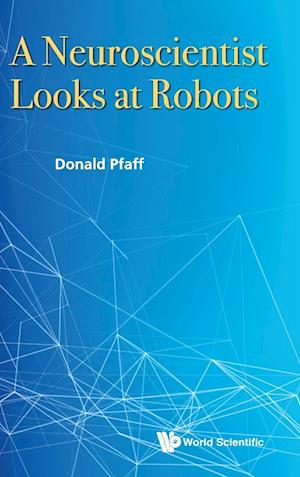 Neuroscientist Looks At Robots, A