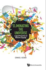 Eliminating The Universe: Logical Properties Of Natural Language