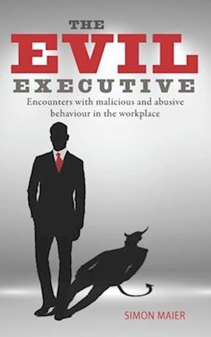 The Evil Executive