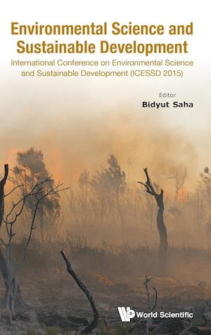 Environmental Science and Sustainable Development - International Conference (ICESSD 2015)
