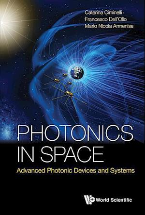 Photonics In Space: Advanced Photonic Devices And Systems
