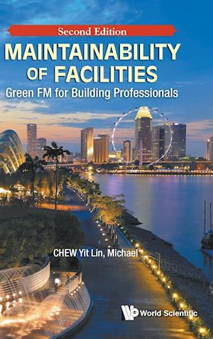 Maintainability Of Facilities: Green Fm For Building Professionals
