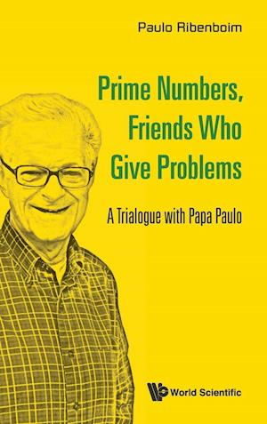 Prime Numbers, Friends Who Give Problems: A Trialogue with Papa Paulo