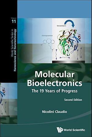Molecular Bioelectronics: The 19 Years Of Progress