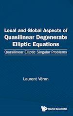 Local and Global Aspects of Quasilinear Degenerate Elliptic Equations: Quasilinear Elliptic Singular Problems