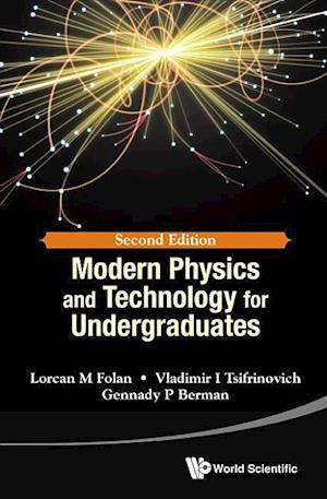Modern Physics And Technology For Undergraduates