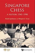 Singapore Chess: A History, 1945-1990