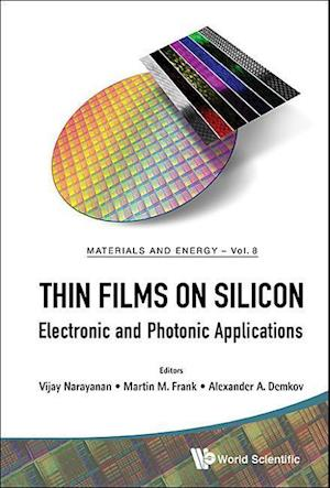 Thin Films On Silicon: Electronic And Photonic Applications