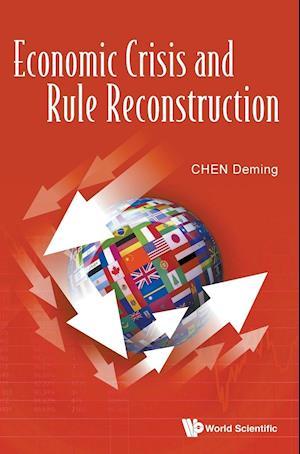 Economic Crisis And Rule Reconstruction
