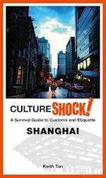 Cultureshock! Shanghai (Culture Shock)