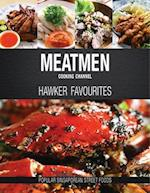 Meatmen Cooking Channel: Hawker Favourites af The MeatMen