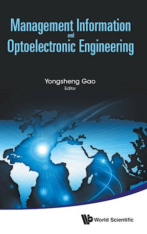 Management Information and Optoelectronic Engineering - Proceedings of the 2015 International Conference on Management, Information and Communication & Proceedings of the 2015 International Conference on Optics and Electronics Engineering