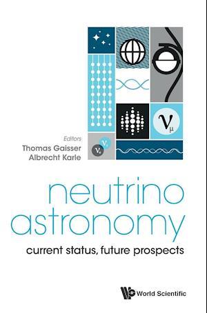 Bog, hardback Neutrino Astronomy af Thomas K. Gaisser