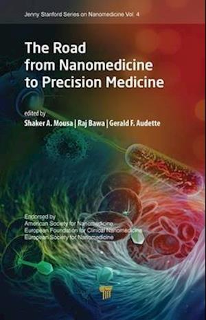 The Road from Nanomedicine to Precision Medicine