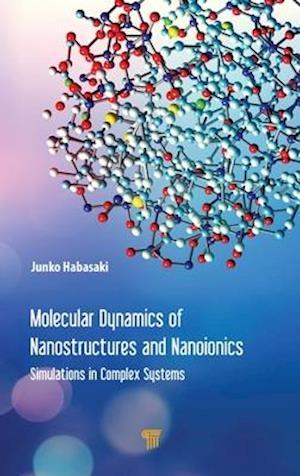 Molecular Dynamics of Nanostructures and Nanoionics