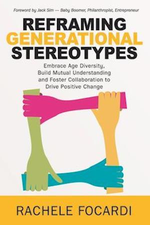 Reframing Generational Stereotypes