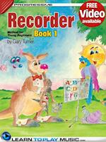 Recorder Lessons for Kids - Book 1 (Progressive Young Beginner)