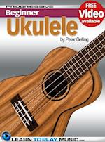Ukulele Lessons for Beginners (Progressive Beginner)