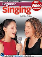 Singing Lessons for Beginners (Progressive Beginner)