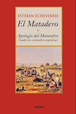 El Matadero (y Apologia del Matambre)