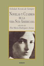 Novelas Y Cuadros De La Vida Sur-americana af Flor Maria Rodriguez Arenas, Soledad Acosta De Samper