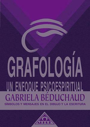 Grafología un enfoque Psicoespiritual EBOOK