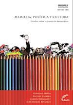 Memoria, Política y Cultura af Andres Hernandez, Gonzalo Assusa, Juan Manuel Reynares