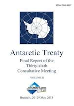 Final Report of the Thirty-Sixth Antarctic Treaty Consultative Meeting - Volume II af Antarctic Treaty Consultative Meeting