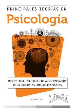 Principales teorias e psicologia af Mauricio Enrique Fau