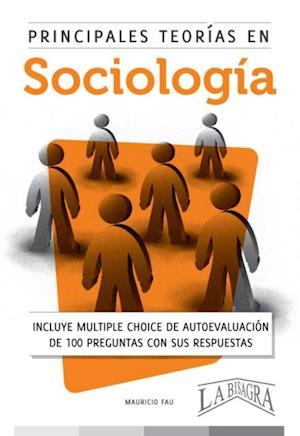 Principales teorias en sociologia af Mauricio Enrique Fau