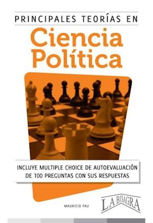 Principales teorias en ciencias politicas af Mauricio Enrique Fau