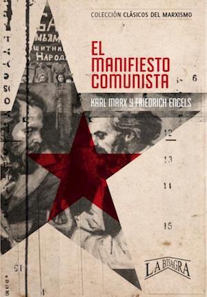 Manifiesto comunista af Karl Marx y Friedrich Engels