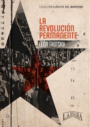 La revolucion permanente af Leon Trotsky