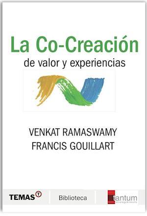 La Co-Creación de valor y experiencias