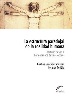 La estructura paradojal de la realidad humana