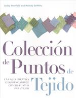 Colección de puntos de tejido / Essential Stitch Collection for Knitters af Melody Griffiths